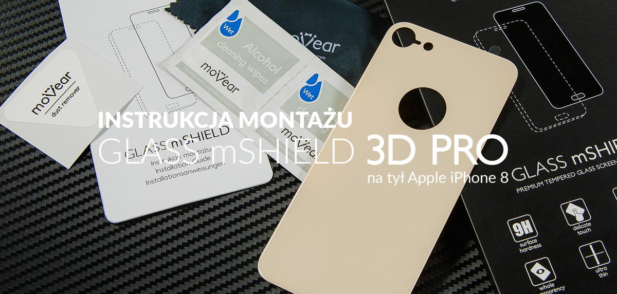 film instrukcja o szkle hartowanym moVear GLASS mSHIELD 3D iPhone 8 4.7